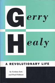 Gerry Healy: A Revolutionary Life