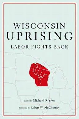 Wisconsin Uprising, Labor Fights Back